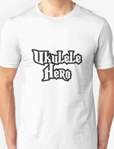 Ukulele Hero! T-Shirt