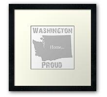 Washington Proud Home Tee Framed Print