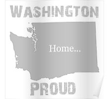 Washington Proud Home Tee Poster