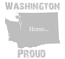 Washington Proud Home Tee Photographic Print