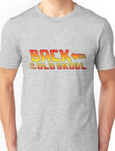 Back To The Old Skool Unisex T-Shirt