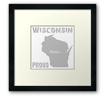 Wisconsin Proud Home Tee Framed Print