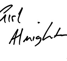 Girl Almighty - Louis' handwriting by karaalanab