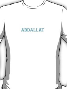 Its an ABDALLAT thing, you wouldn't understand T-Shirt