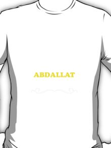 Keep Calm and Let ABDALLAT Handle it T-Shirt