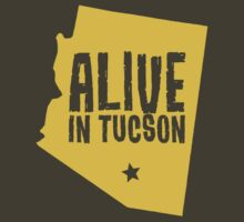 Alive in Tucson by monsterobots
