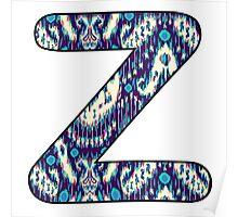 Letter Series - z (ikat) Poster