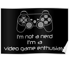 Video Game Enthusiast  Poster