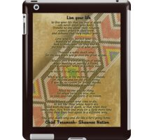 Live your life, Chief Tecumseh beads on parchment iPad Case/Skin