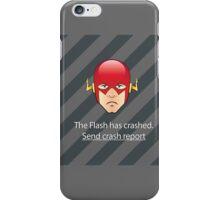 Flash has Crashed iPhone Case/Skin
