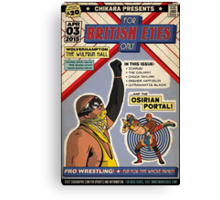 "CHIKARA ""For British Eyes Only"" Poster Design Canvas Print"
