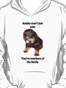 Rottweilers Are Family T-Shirt