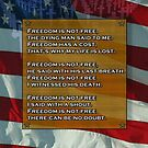Freedom is not free. by Brian Dodd