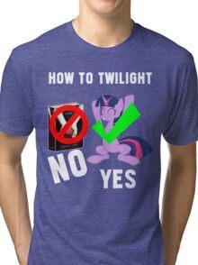 How Do I Twilight? Tri-blend T-Shirt