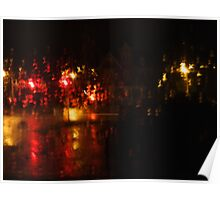 Night Time Intersection; Rainy Window Poster
