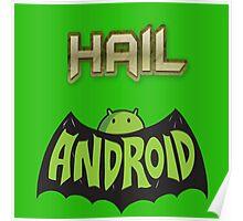 Hail Andriod Poster