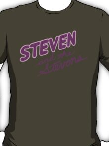 Steven and the Stevens T-Shirt