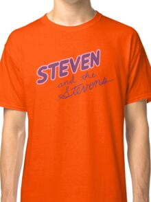 Steven and the Stevens Classic T-Shirt