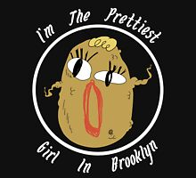 I'm The Prettiest Girl in Brooklyn (WHITE TEXT) Unisex T-Shirt
