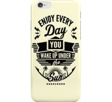 Enjoy iPhone Case/Skin