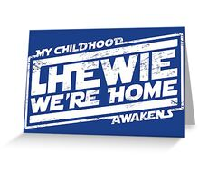 Chewie We're Home V04 white Greeting Card