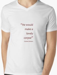 Charles Dickens - A lovely corpse... (Amazing Sayings) Mens V-Neck T-Shirt