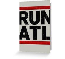 RUN ATL - Atlanta NBA Greeting Card