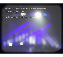 MAROON MUSIC - Leaving California Photographic Print