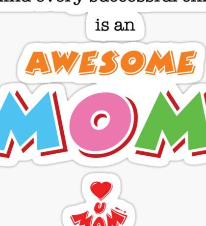 AWESOME MOM! Sticker