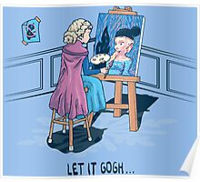 Let it Gogh Poster
