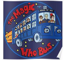 Magic Who Bus Poster