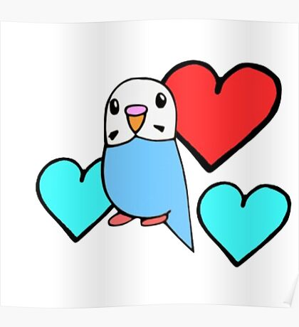Budgie with Hearts Poster