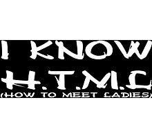 I know html how to meet ladies funny geek nerd Photographic Print