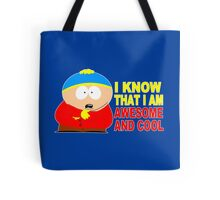 I know that i am awesome and cool funny geek nerd Tote Bag