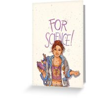 For Science! Greeting Card
