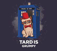 Tard is Grumpy T-Shirt