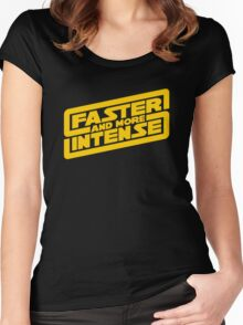 Faster, more intense! Women's Fitted Scoop T-Shirt