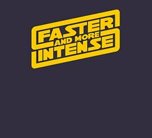 Faster, more intense! Womens Fitted T-Shirt