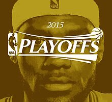 Lebron James, 2015 Playoffs by ches98
