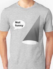 Not funny theater lighting funny geek nerd T-Shirt