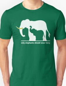 Only elephants should wear ivory funny geek nerd T-Shirt