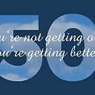 50th Birthday Sayings Design by theshirtshops