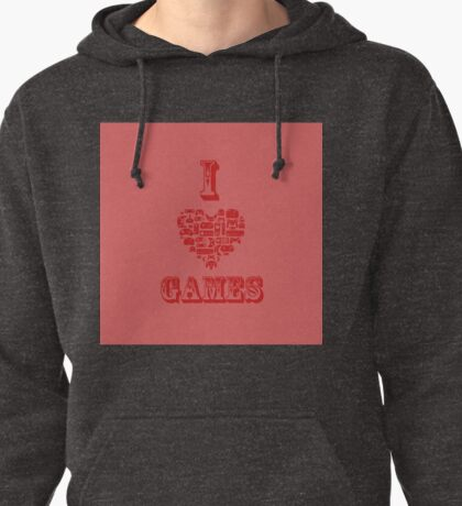 I Love Games Pullover Hoodie