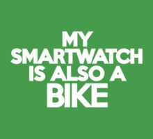 My smartwatch is also a bike Kids Clothes