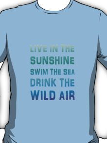 Live in the sunshine summer poster T-Shirt