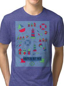 Nautical but Nice! Tri-blend T-Shirt