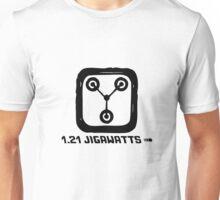 1.21 jigawatts Unisex T-Shirt