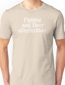 Fishing-and-Beer Unisex T-Shirt
