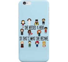So that's what she became iPhone Case/Skin