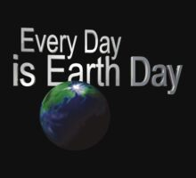 Every Day is Earth Day by Leslie Harlow